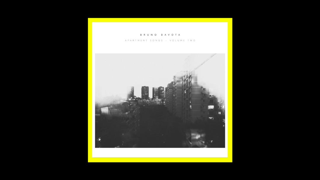 Bruno Bavota – Apartment Songs – Volume Two