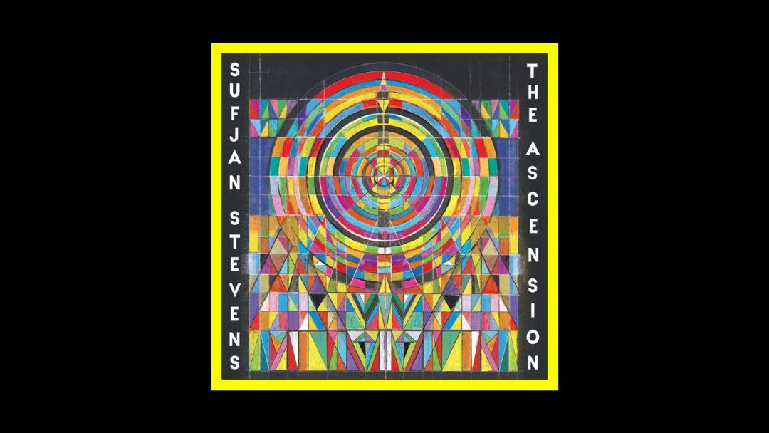 Sufjan Stevens - The Ascension Radioaktiv