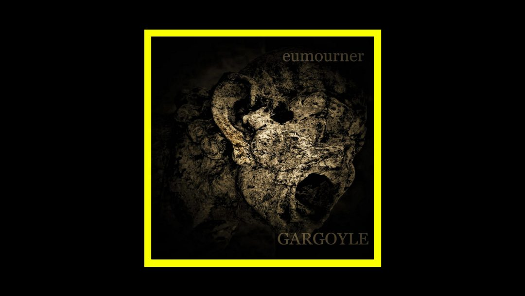 eumourner – GARGOYLE