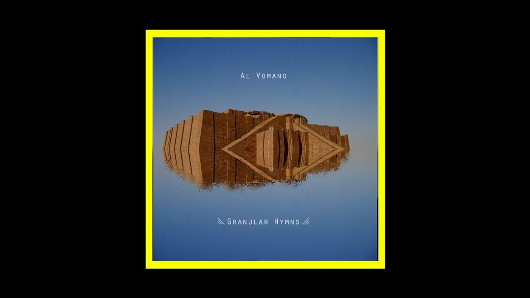 Al Vomano - Granular Hymns Radioaktiv