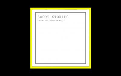 Gabriele Bombardini – Short Stories