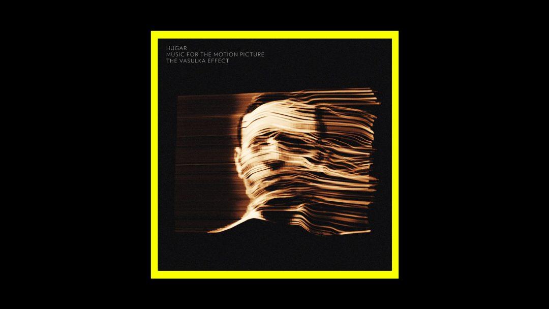 Hugar - The Vasulka Effect Music for the Motion Picture Radioaktiv