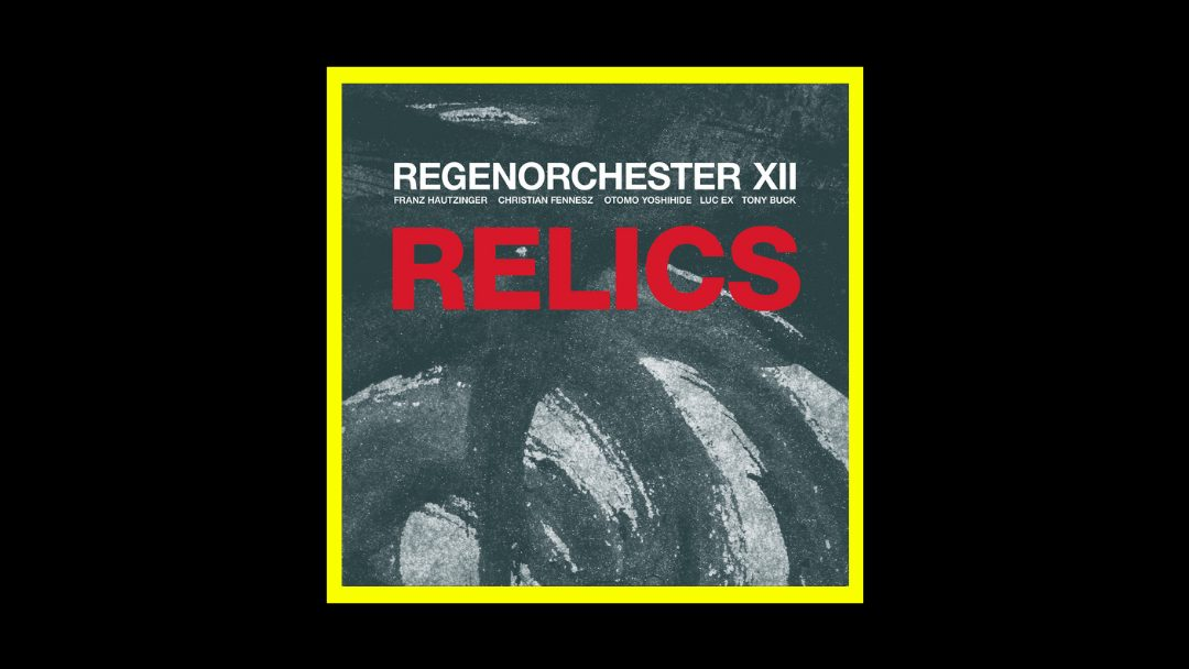 Regenorchester XII - Relics Radioaktiv