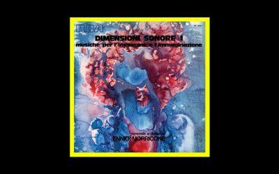 """Ennio Morricone celebrato con una riedizione di """"Dimensioni Sonore"""""""