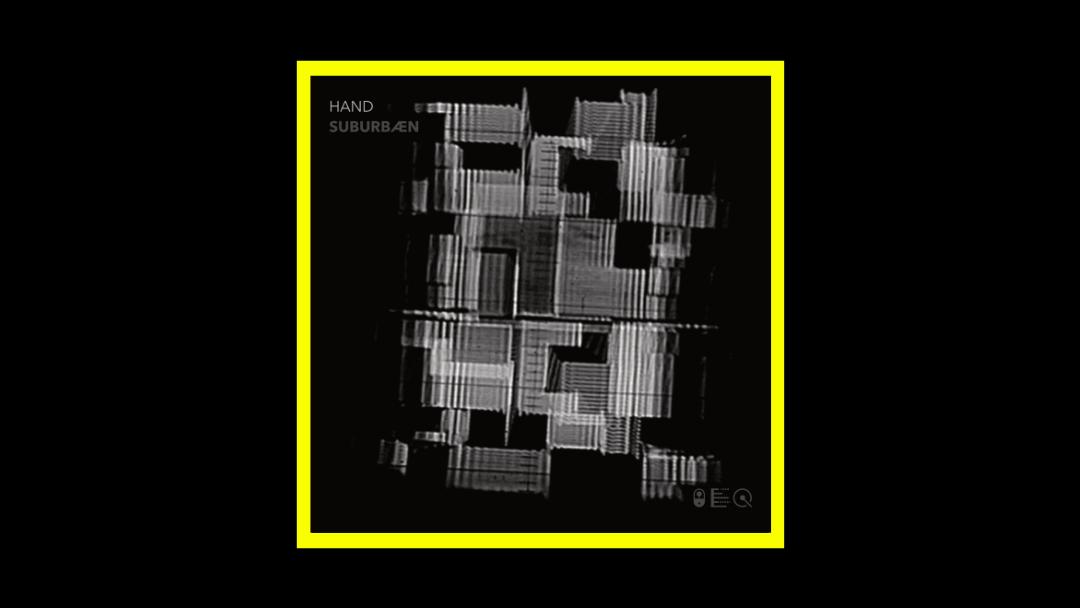 HAND – Suburbæn