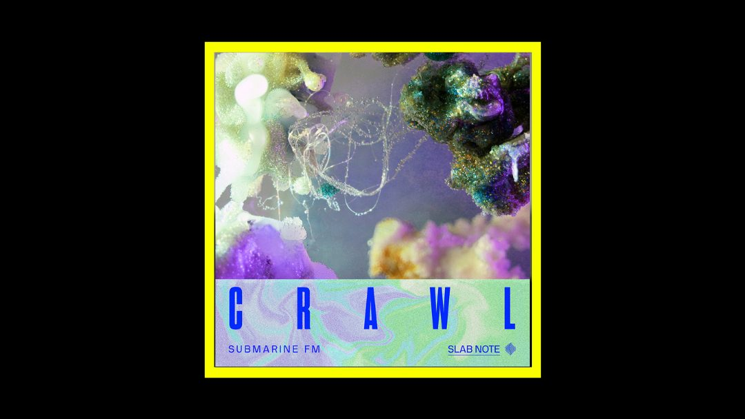 Submarine FM – Crawl