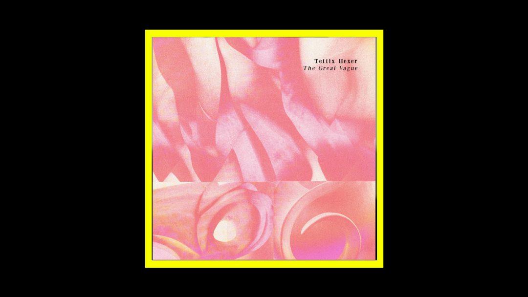 Tettix Hexer - The Great Vague Radioaktiv