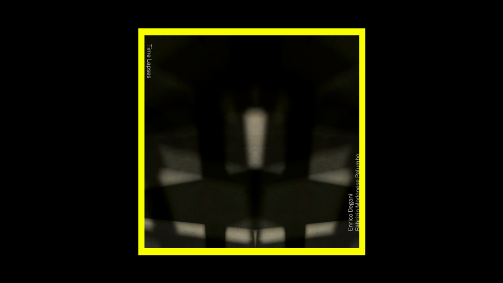 Enrico Degani Fabrizio Modonese Palumbo - Time Lapses Radioaktiv