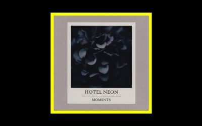 Hotel Neon – Moments