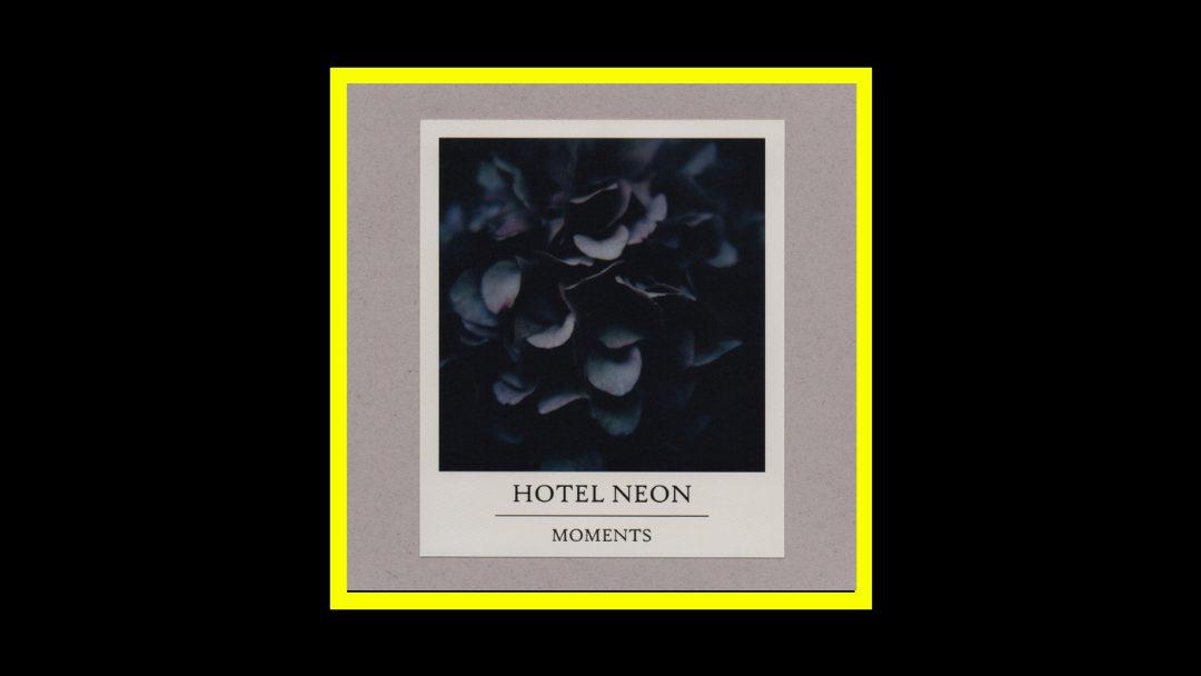 Hotel Neon - Moments Radioaktiv