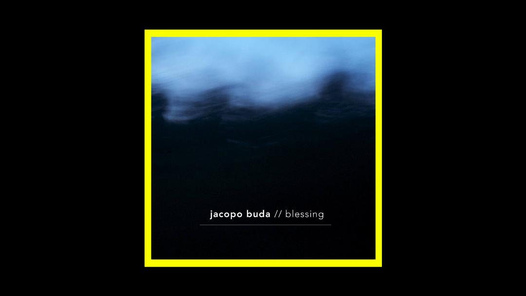 Jacopo Buda - Blessing Radioaktiv