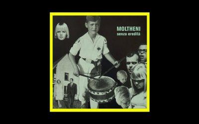 Moltheni – Senza Eredità