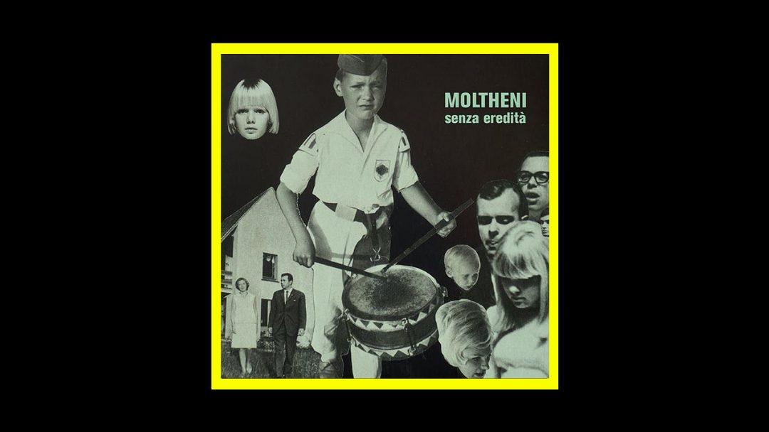 Moltheni - Senza Eredità Radioaktiv