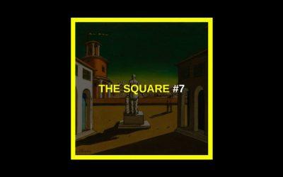 The Square #7