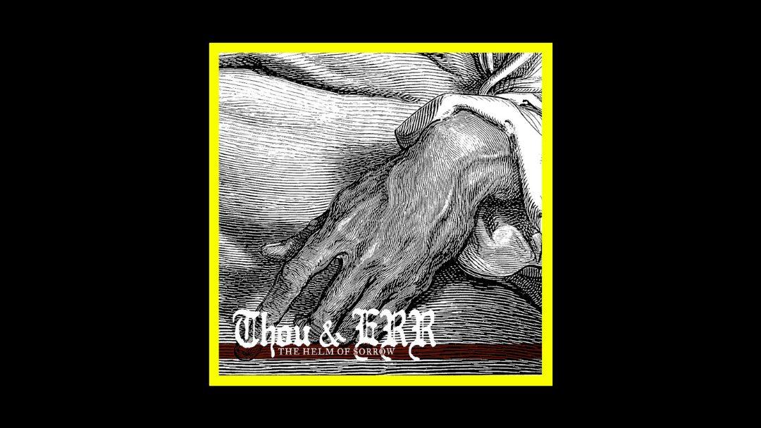 Emma Ruth Rundle & Thou - The Helm of Sorrow Radioaktiv