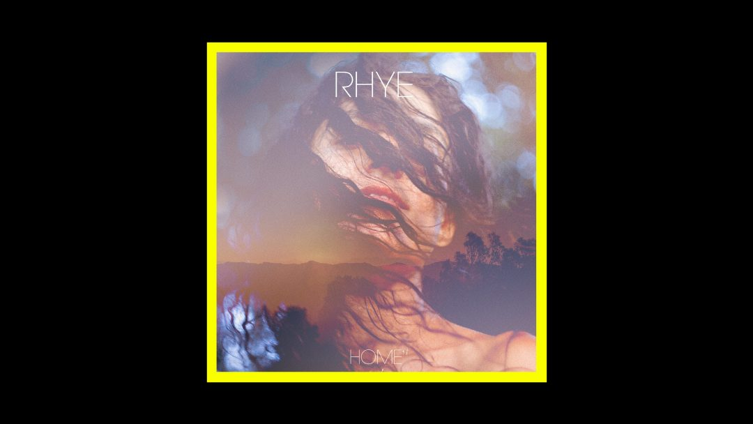 Rhye - Home Radioaktiv