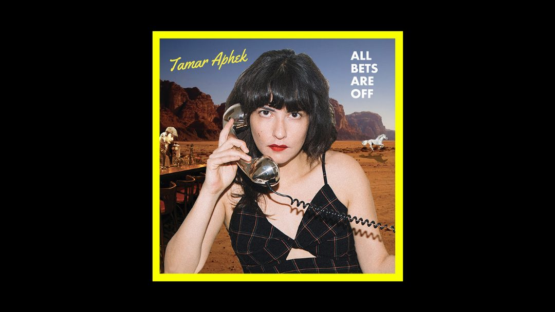 Tamar Aphek - All Bets Are Off Radioaktiv