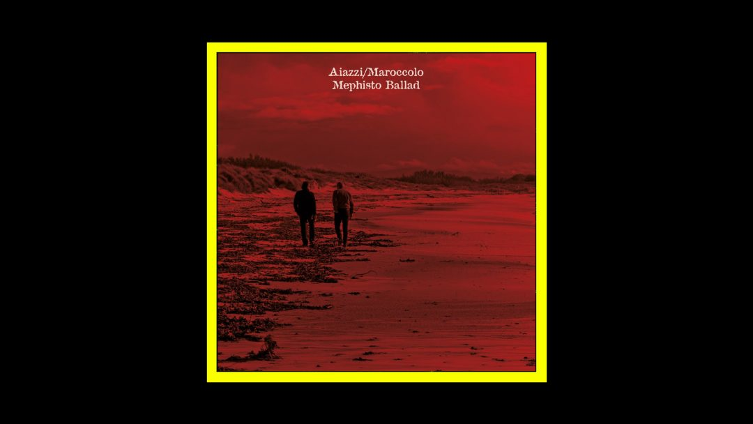 Antonio Aiazzi e Gianni Maroccolo - Mephisto Ballad Radioaktiv