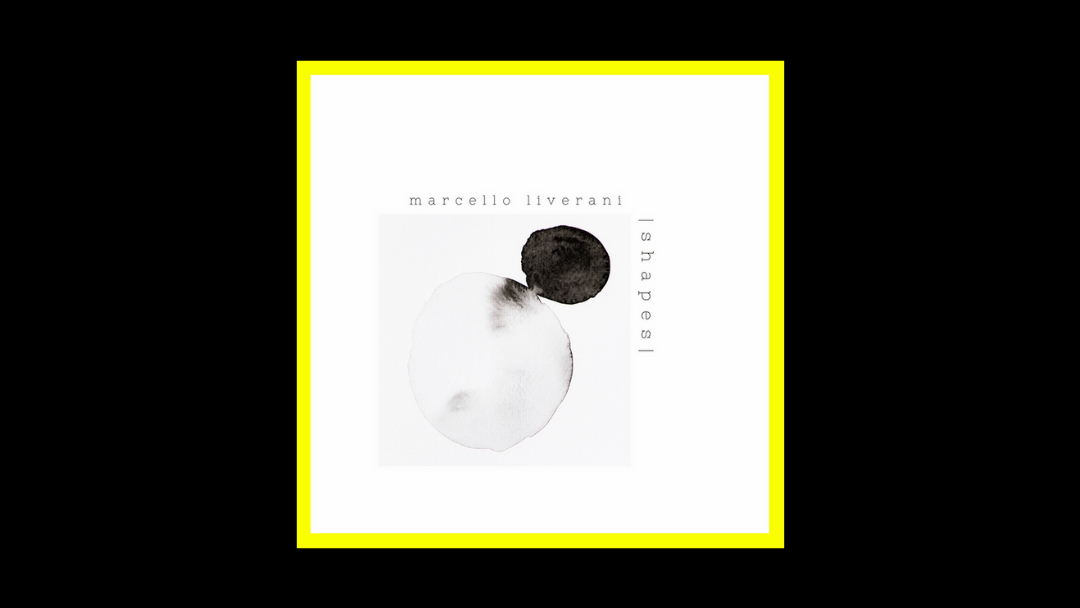 Marcello Liverani - Shapes Vol.1 Radioaktiv