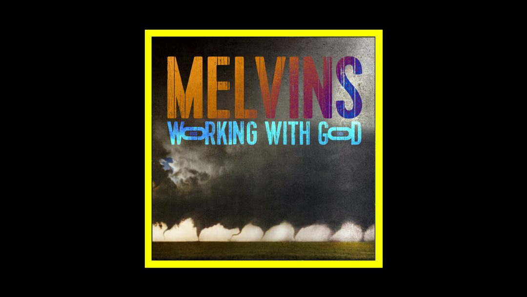 Melvins - Working With God Radioaktiv