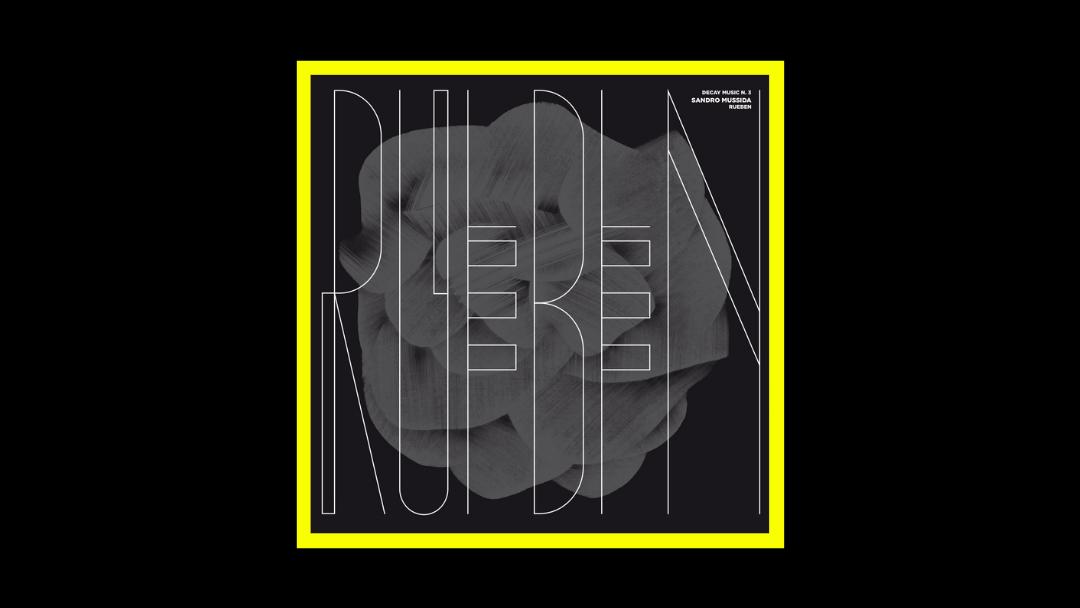 Sandro Mussida - Decay Music n. 3 Rueben Radioaktiv
