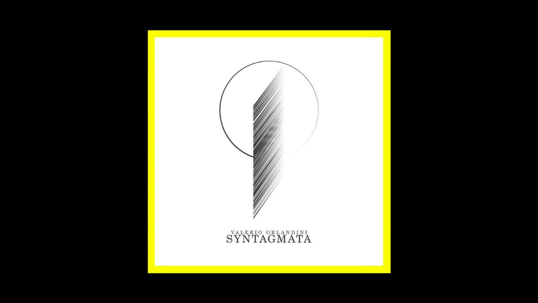 Valerio Orlandini – Syntagmata