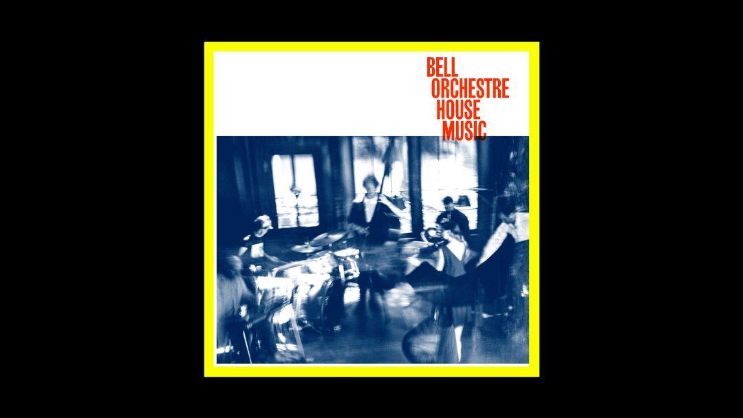 Bell Orchestre - House Music Radioaktiv