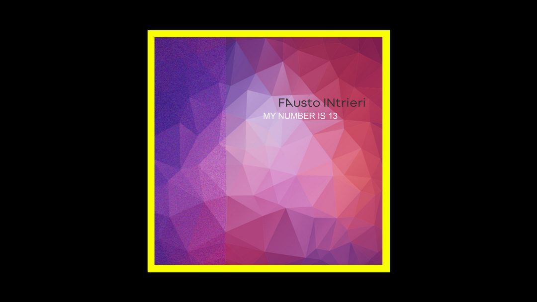 Fausto Intrieri - My Number is 13 Radioaktiv