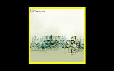 Halftribe – Lucent Forms Travelling