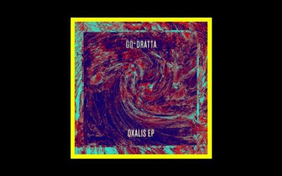 go-Dratta – Oxalis EP