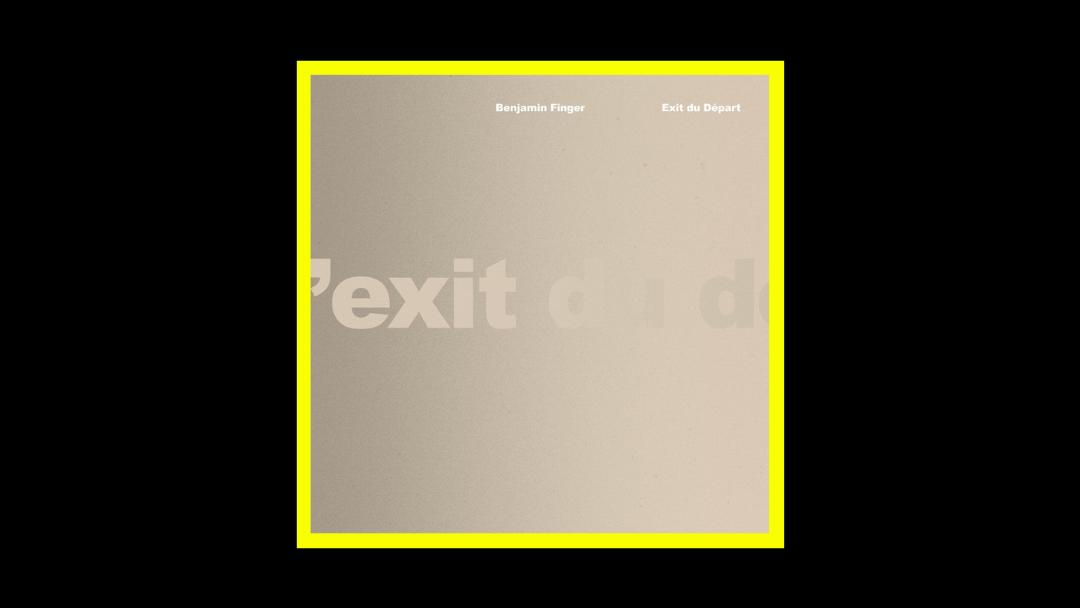Benjamin Finger - Exit du Départ Radioaktiv