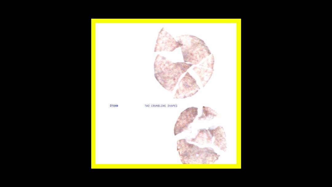 ŌTONN – Two Crumbling Shapes