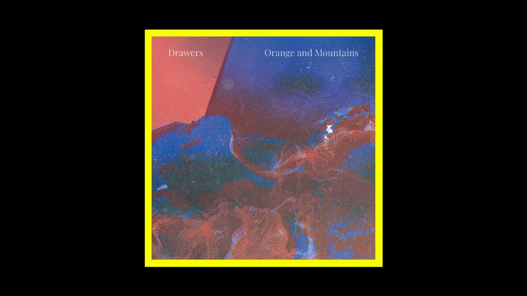 Orange and Mountains - Drawers Radioaktiv