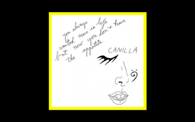 Canilla – You always wanted more in life, but now you  don't have the appetite