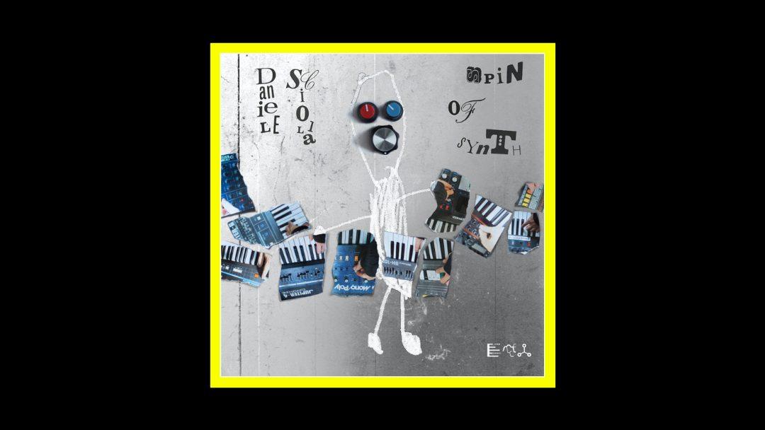 Daniele Sciolla - Spin Of Synth Radioaktiv