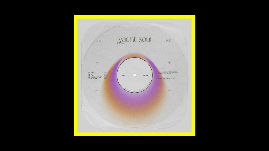 Old Fashioned Lover Boy – Yacth Soul