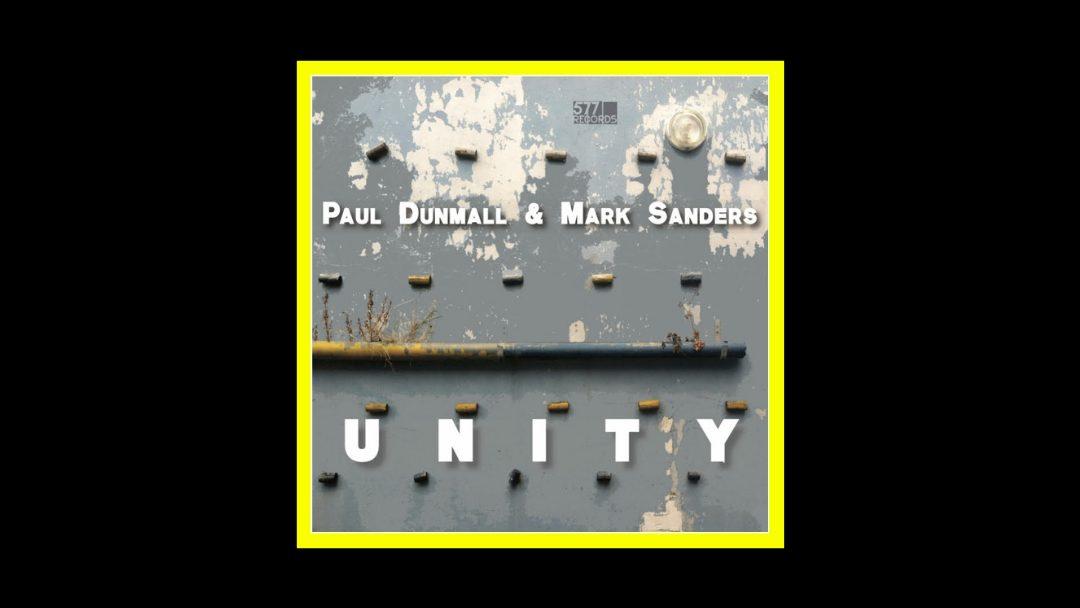 Paul Dunmall & Mark Sanders - Unity Radioaktiv