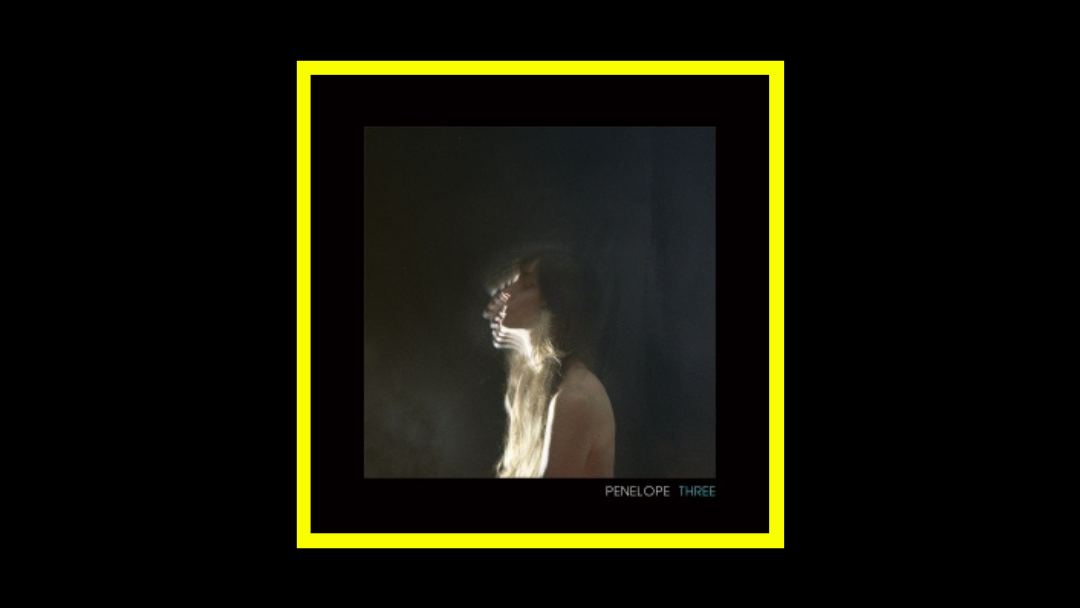 Penelope Trappes – Penelope Three