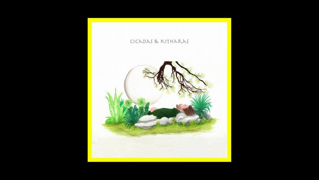 Berke Can Özcan – Cicadas & Kitharas