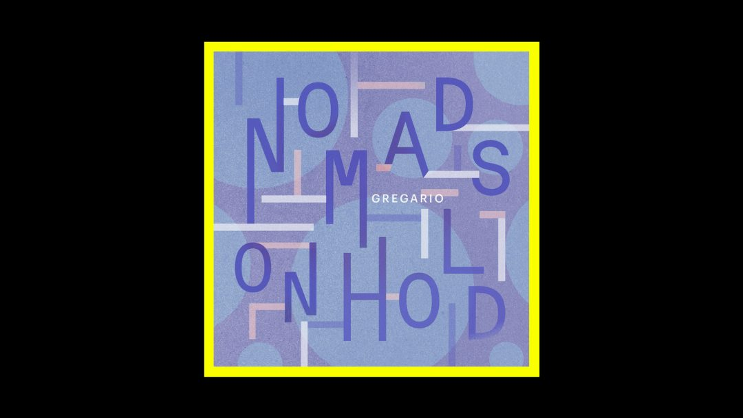 Gregario - Nomads on Hold Radioaktiv