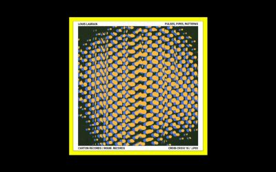 Louis Laurain – Pulses, Pipes, Patterns