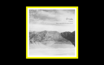 Ô Lake – Gerry (Music inspired by the motion picture)