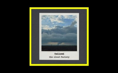 Yellow6 – The Cloud Factory