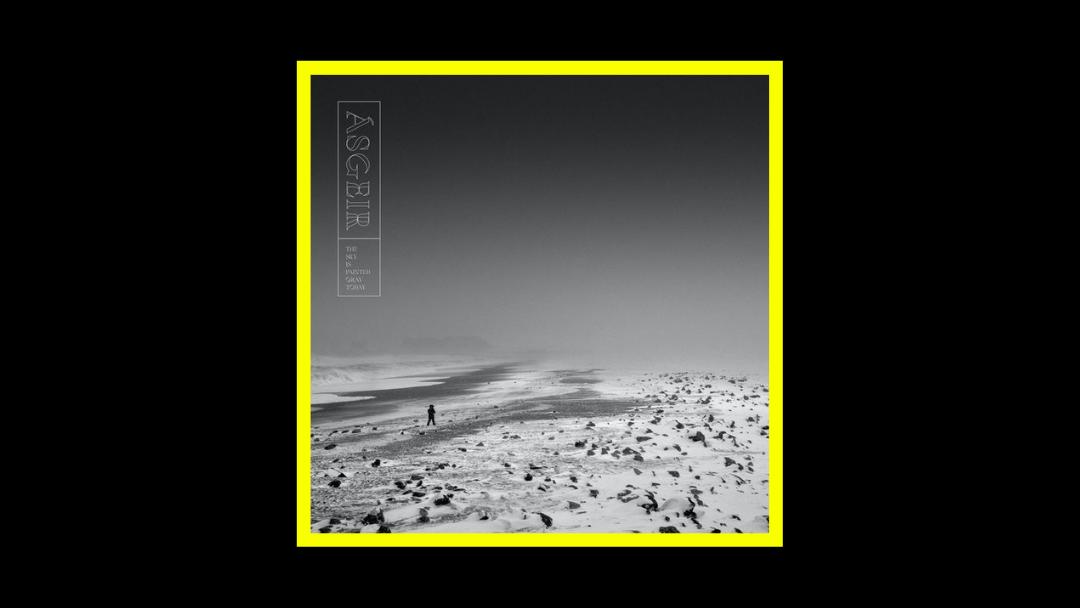 Ásgeir - The Sky Is Painted Gray Today Radioaktiv