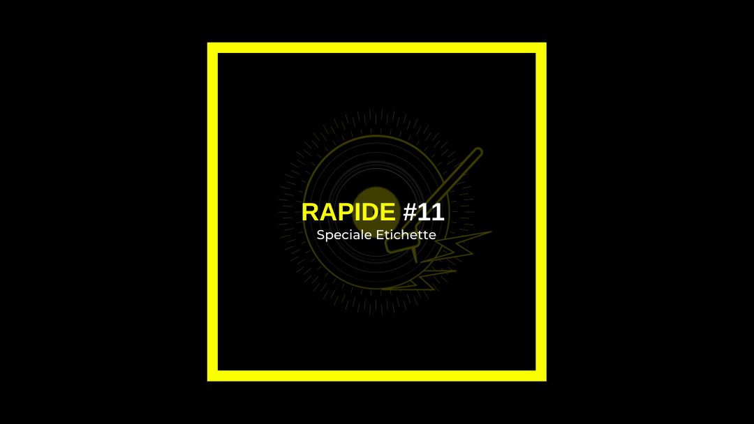 Rapide 11 – Speciale etichette